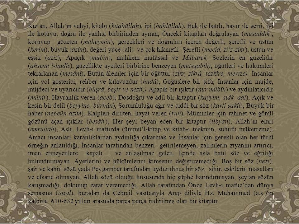 Kur ân, Allah'ın vahyi, kitabı (kitabüllah), ipi (hablüllah)
