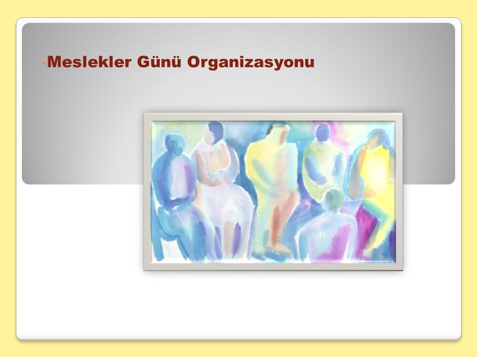 Meslekler Günü Organizasyonu