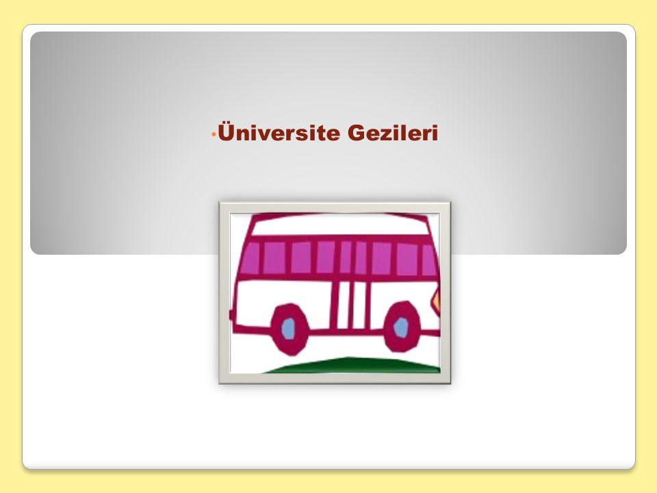 Üniversite Gezileri