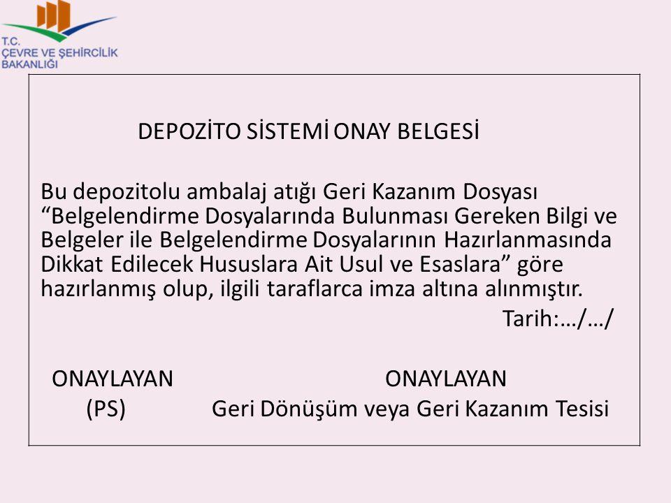 DEPOZİTO SİSTEMİ ONAY BELGESİ