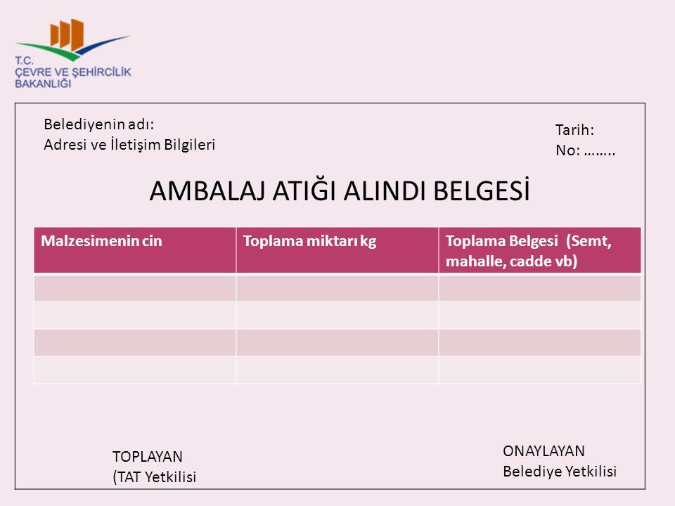 AMBALAJ ATIĞI ALINDI BELGESİ