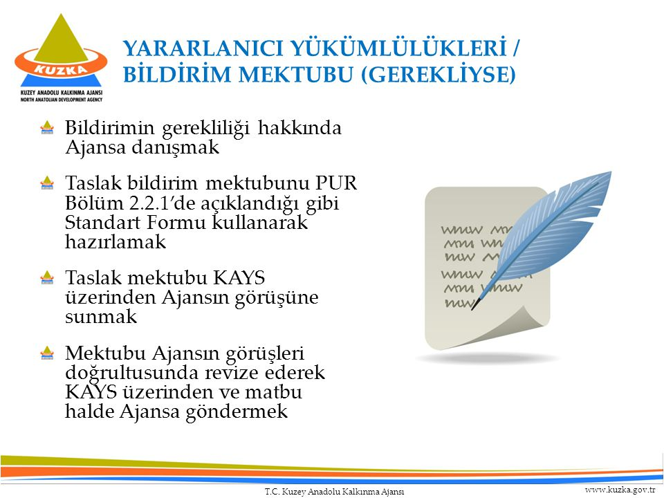 YARARLANICI YÜKÜMLÜLÜKLERİ / BİLDİRİM MEKTUBU (GEREKLİYSE)