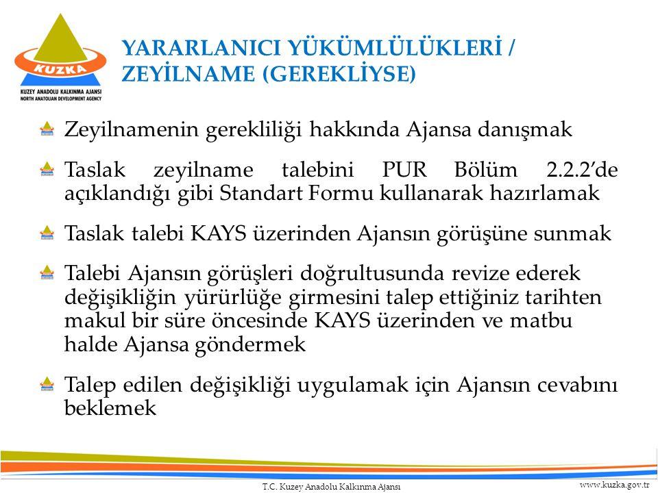 YARARLANICI YÜKÜMLÜLÜKLERİ / ZEYİLNAME (GEREKLİYSE)