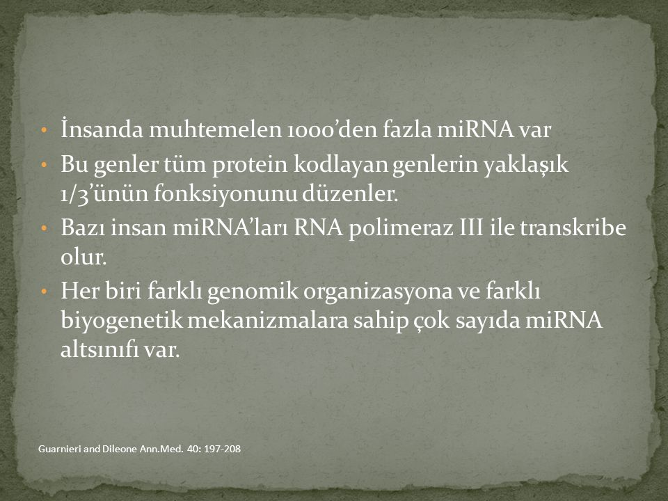 İnsanda muhtemelen 1000'den fazla miRNA var