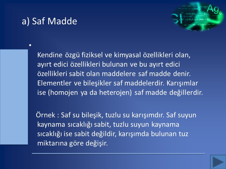 a) Saf Madde