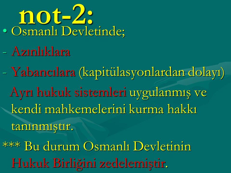not-2: Osmanlı Devletinde; Azınlıklara