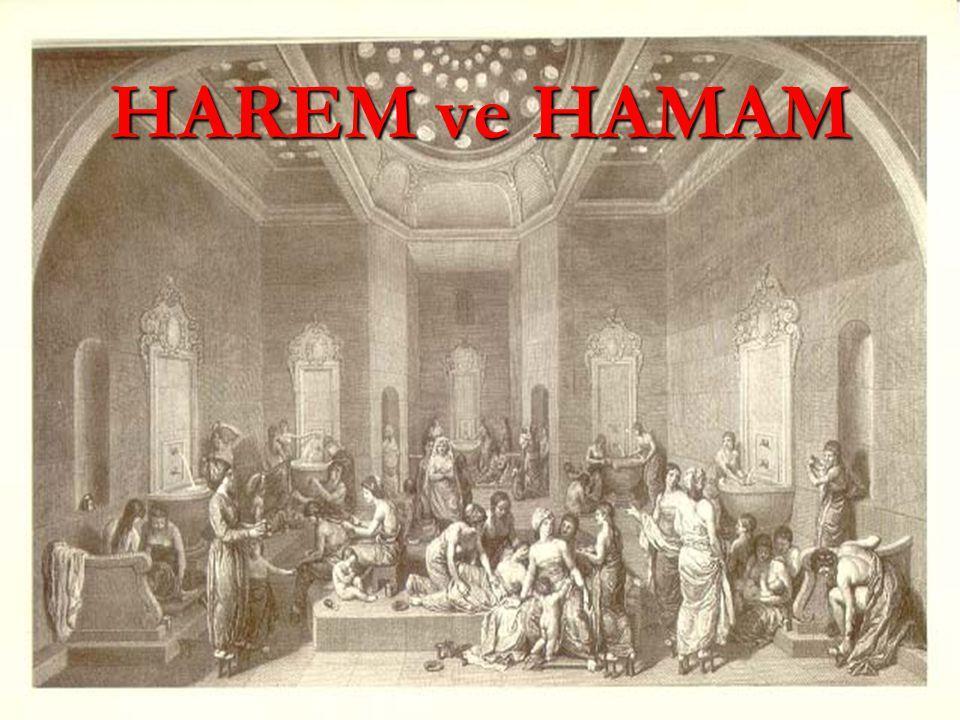HAREM ve HAMAM