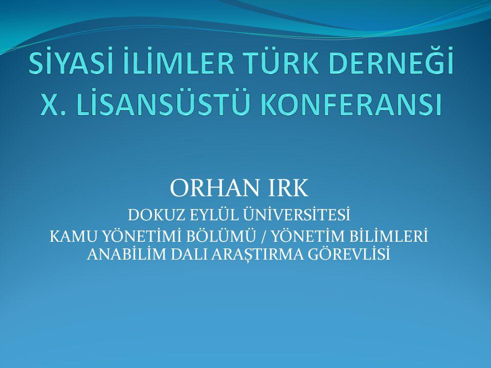 SİYASİ İLİMLER TÜRK DERNEĞİ X. LİSANSÜSTÜ KONFERANSI