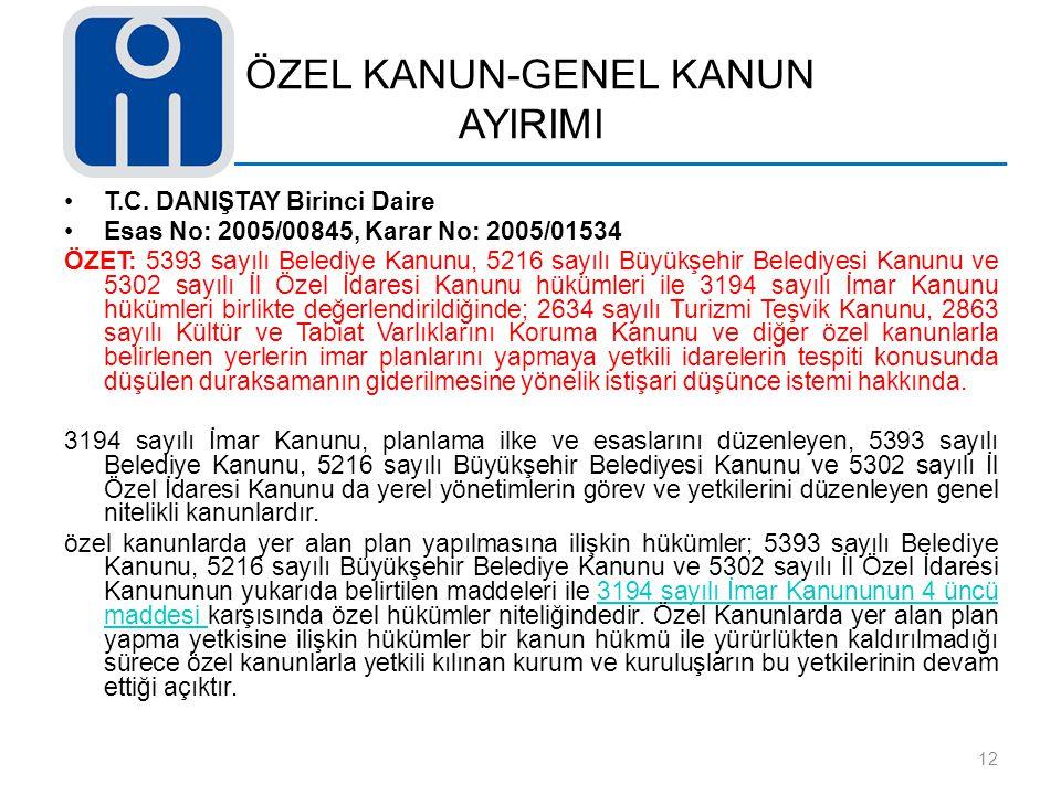 ÖZEL KANUN-GENEL KANUN AYIRIMI