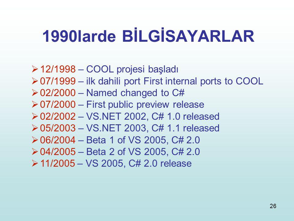 1990larde BİLGİSAYARLAR 12/1998 – COOL projesi başladı