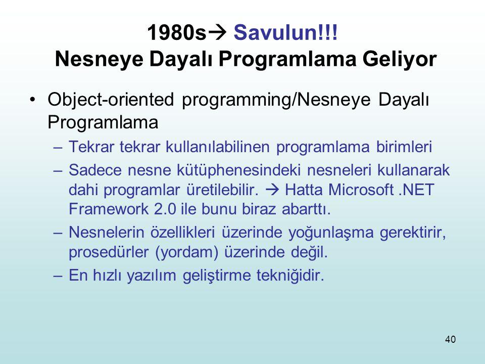 1980s Savulun!!! Nesneye Dayalı Programlama Geliyor