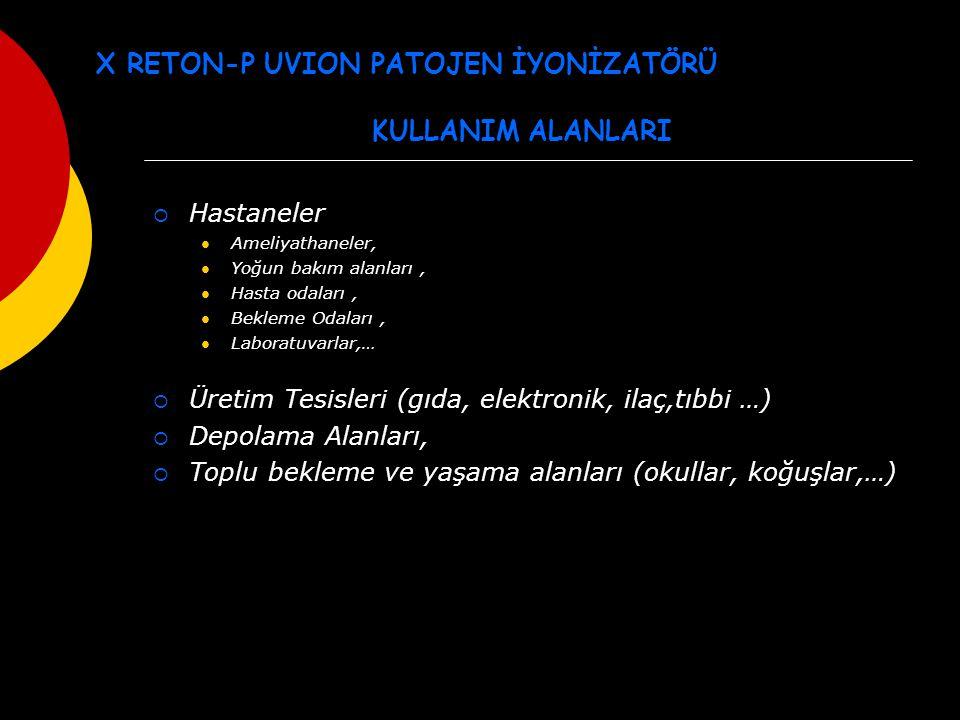 X RETON-P UVION PATOJEN İYONİZATÖRÜ