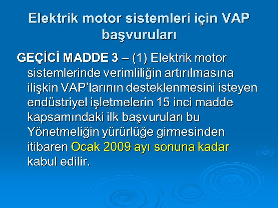Elektrik motor sistemleri için VAP başvuruları