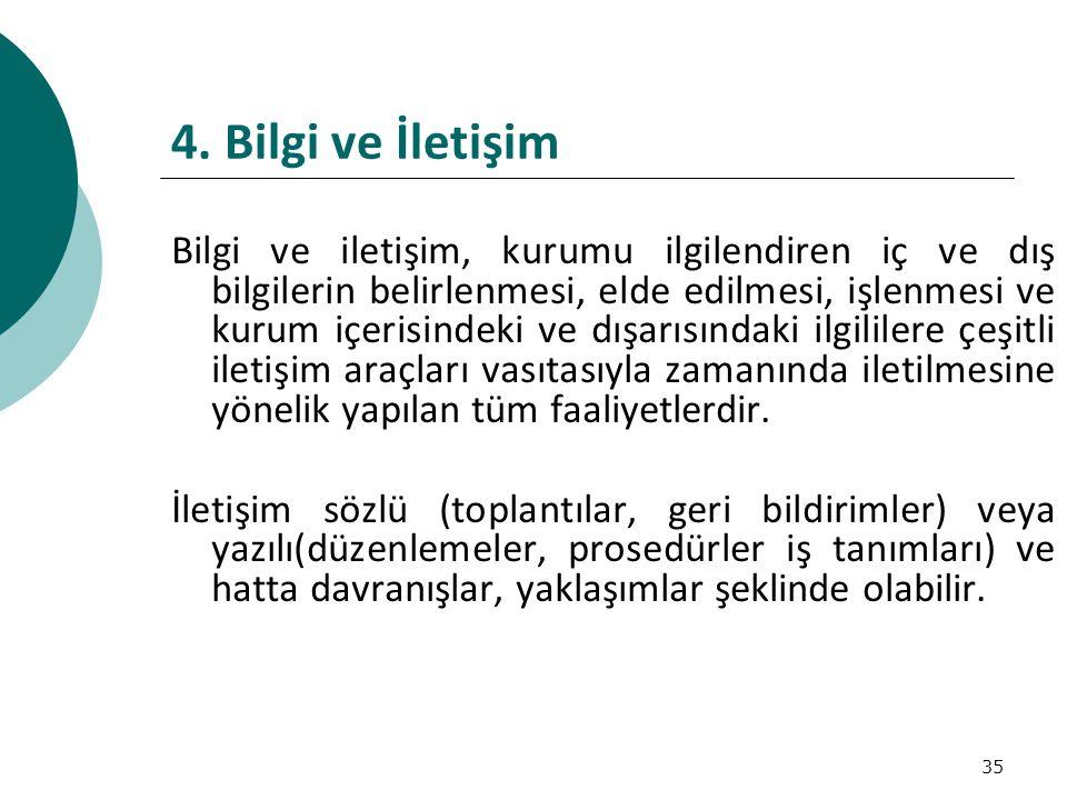 4. Bilgi ve İletişim