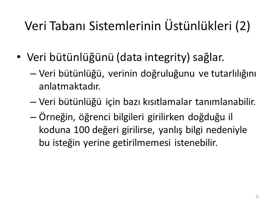 Veri Tabanı Sistemlerinin Üstünlükleri (2)
