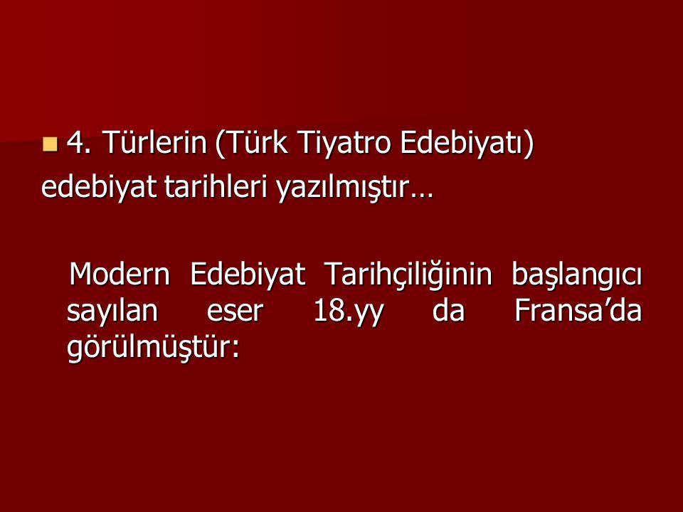 4. Türlerin (Türk Tiyatro Edebiyatı)