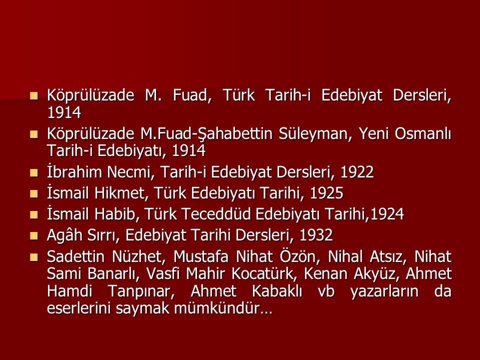 Köprülüzade M. Fuad, Türk Tarih-i Edebiyat Dersleri, 1914