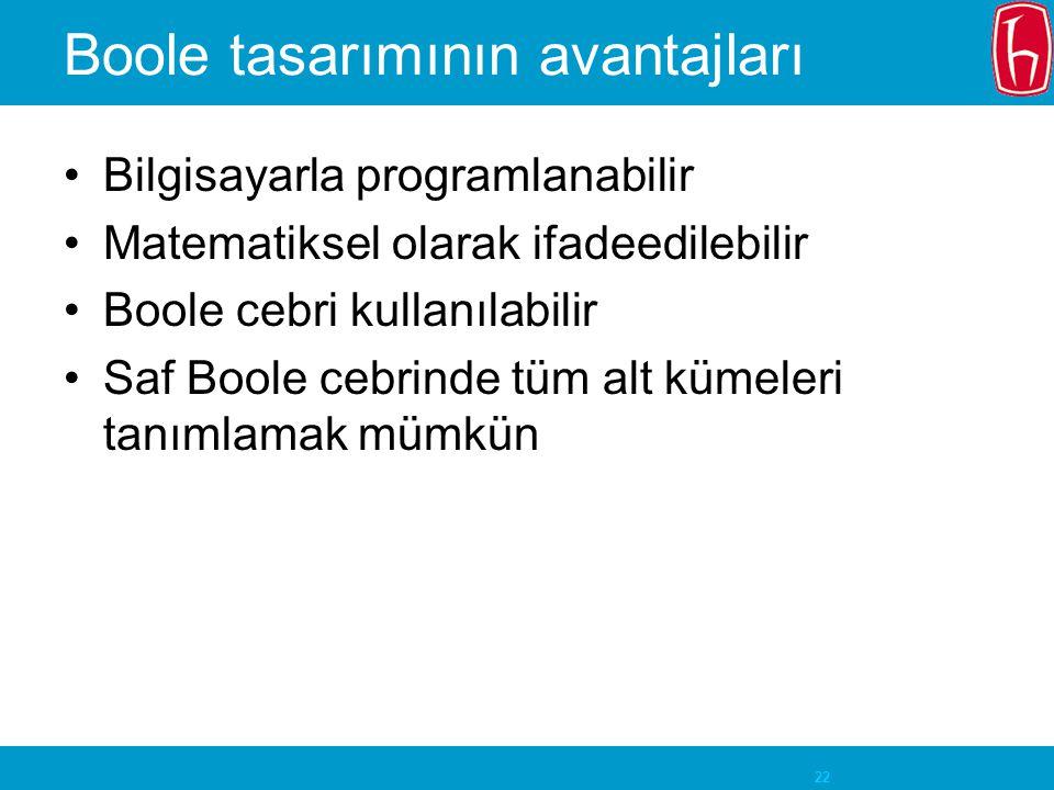 Boole tasarımının avantajları
