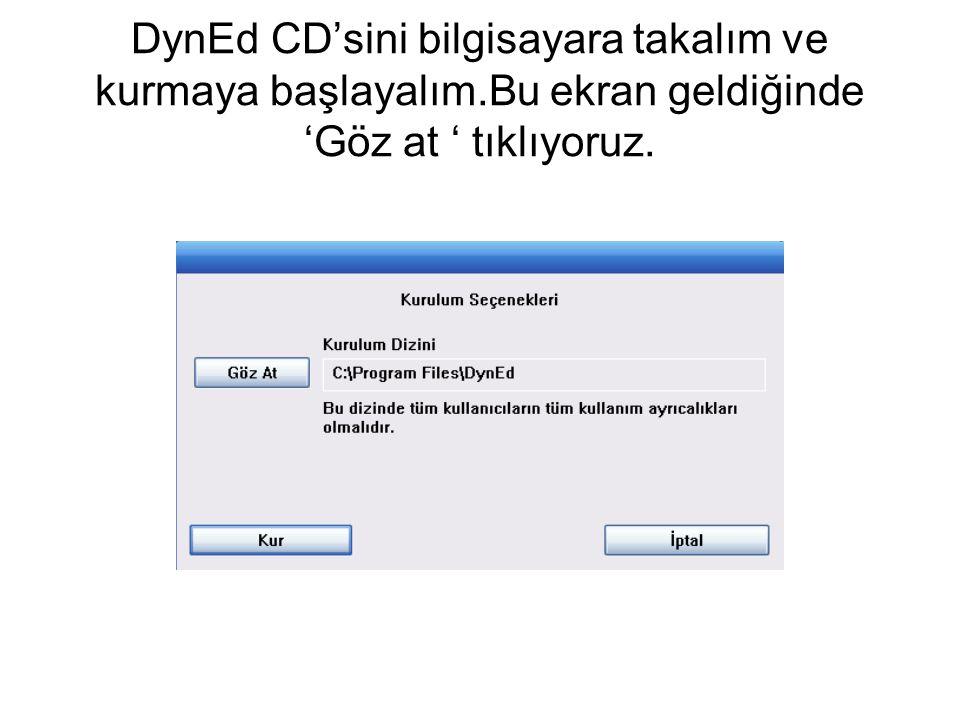 DynEd CD'sini bilgisayara takalım ve kurmaya başlayalım