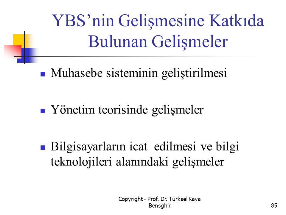 YBS'nin Gelişmesine Katkıda Bulunan Gelişmeler