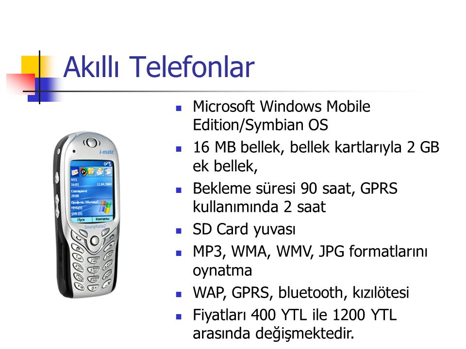 Akıllı Telefonlar Microsoft Windows Mobile Edition/Symbian OS