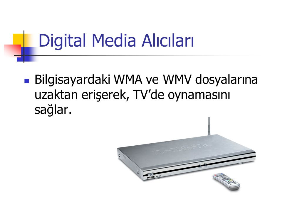 Digital Media Alıcıları