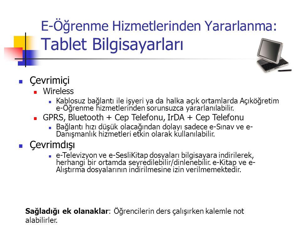 E-Öğrenme Hizmetlerinden Yararlanma: Tablet Bilgisayarları