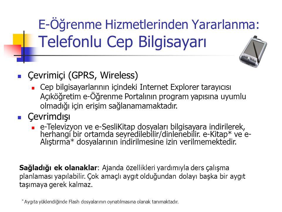 E-Öğrenme Hizmetlerinden Yararlanma: Telefonlu Cep Bilgisayarı