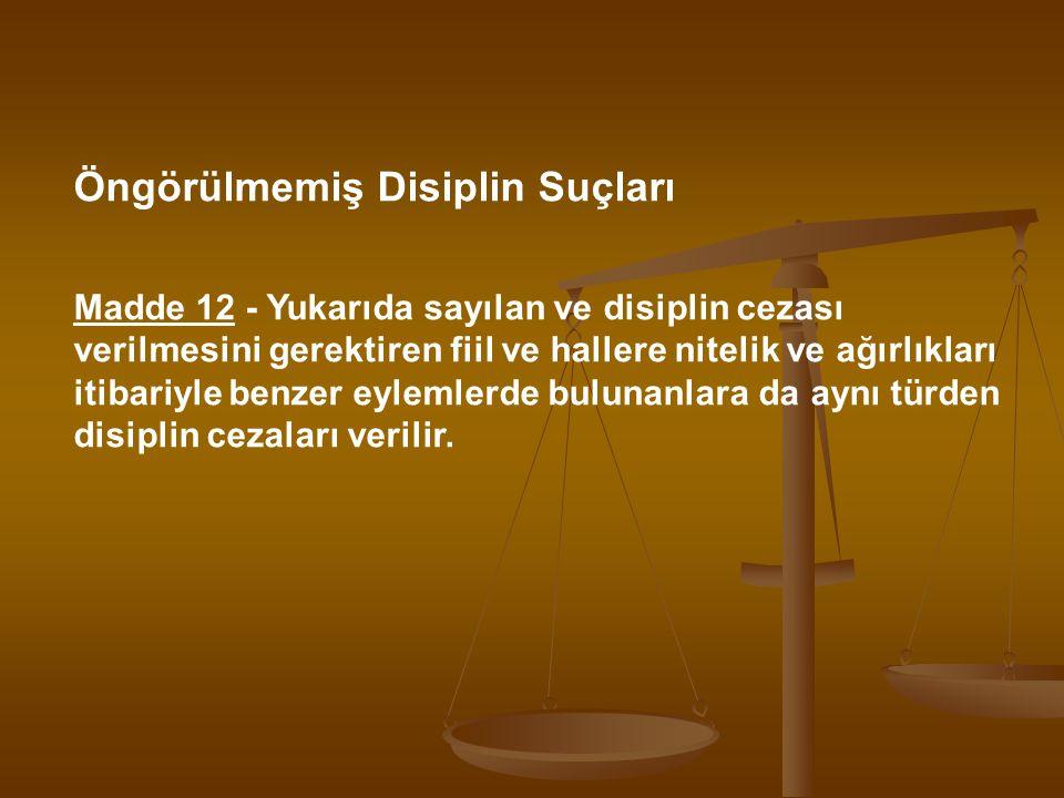 Öngörülmemiş Disiplin Suçları