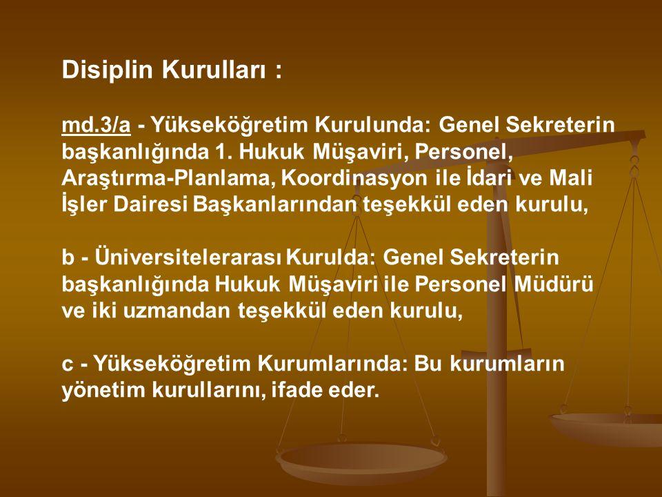 Disiplin Kurulları :