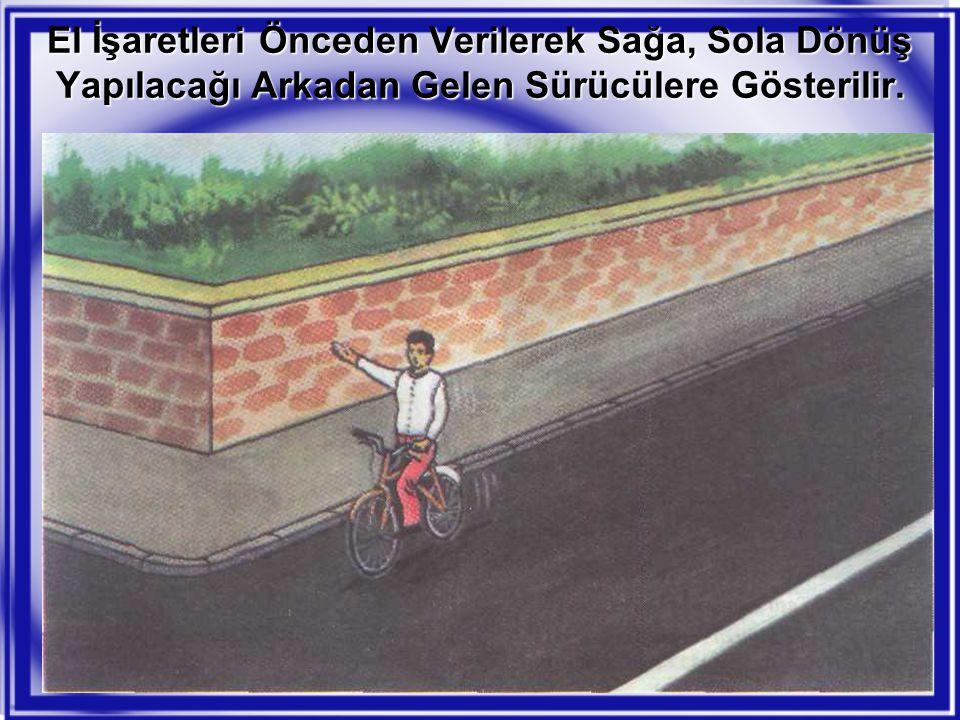 El İşaretleri Önceden Verilerek Sağa, Sola Dönüş Yapılacağı Arkadan Gelen Sürücülere Gösterilir.