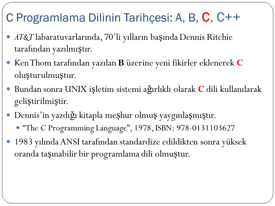 C Programlama Dilinin Tarihçesi: A, B, C, C++