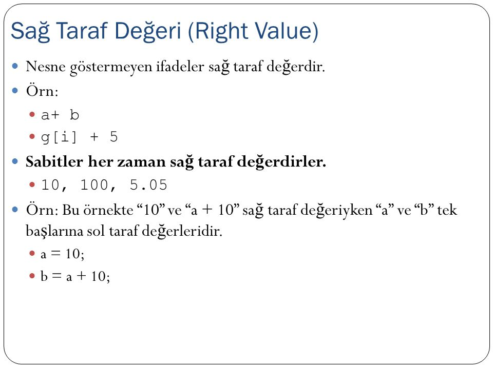 Sağ Taraf Değeri (Right Value)