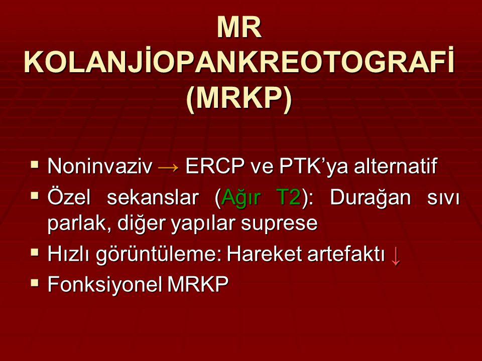 MR KOLANJİOPANKREOTOGRAFİ (MRKP)