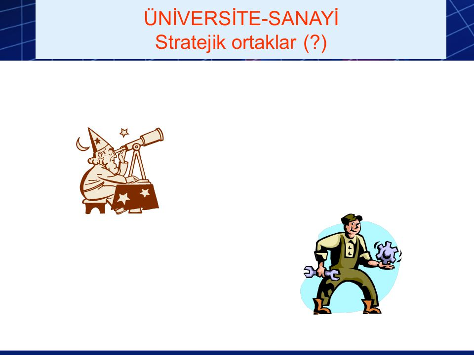 ÜNİVERSİTE-SANAYİ Stratejik ortaklar ( )