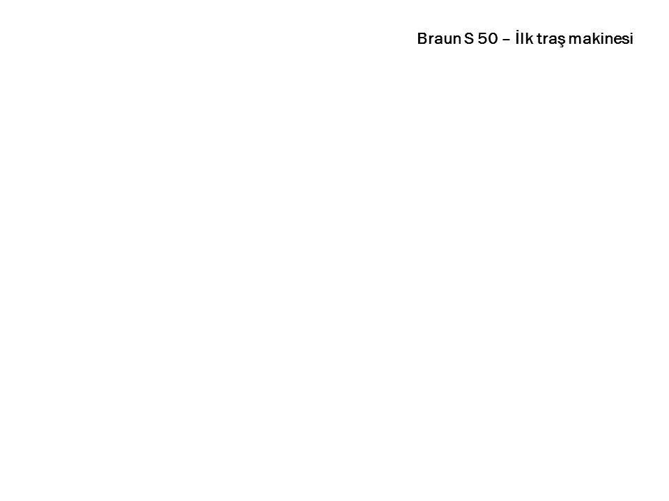 Braun S 50 – İlk traş makinesi
