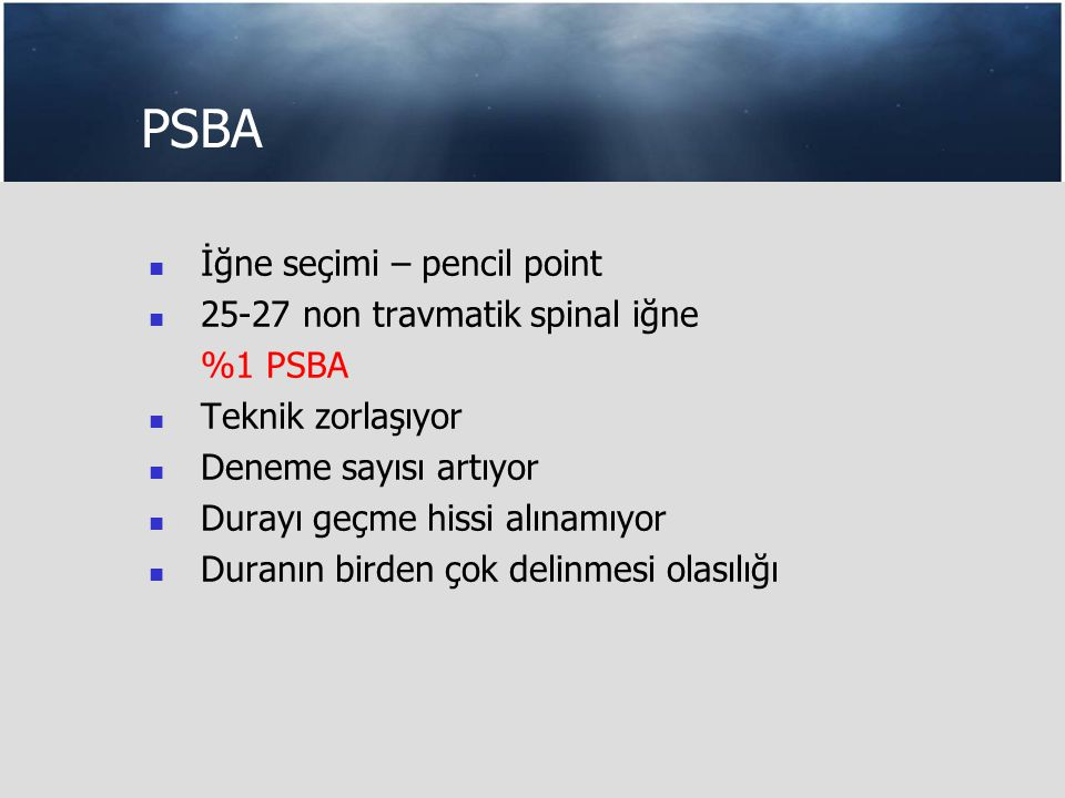 PSBA İğne seçimi – pencil point 25-27 non travmatik spinal iğne