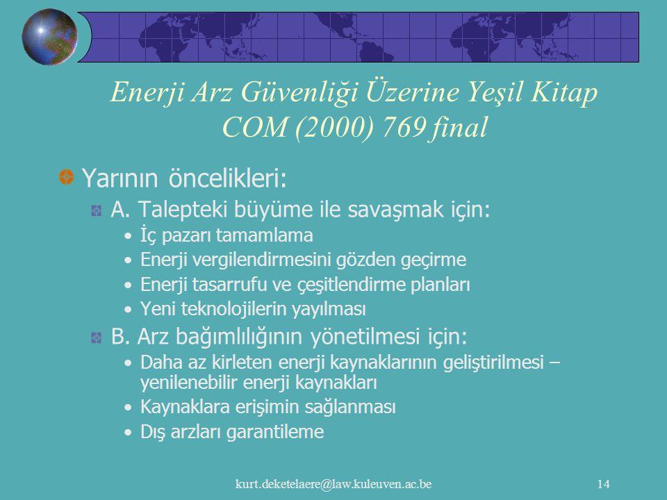Enerji Arz Güvenliği Üzerine Yeşil Kitap COM (2000) 769 final