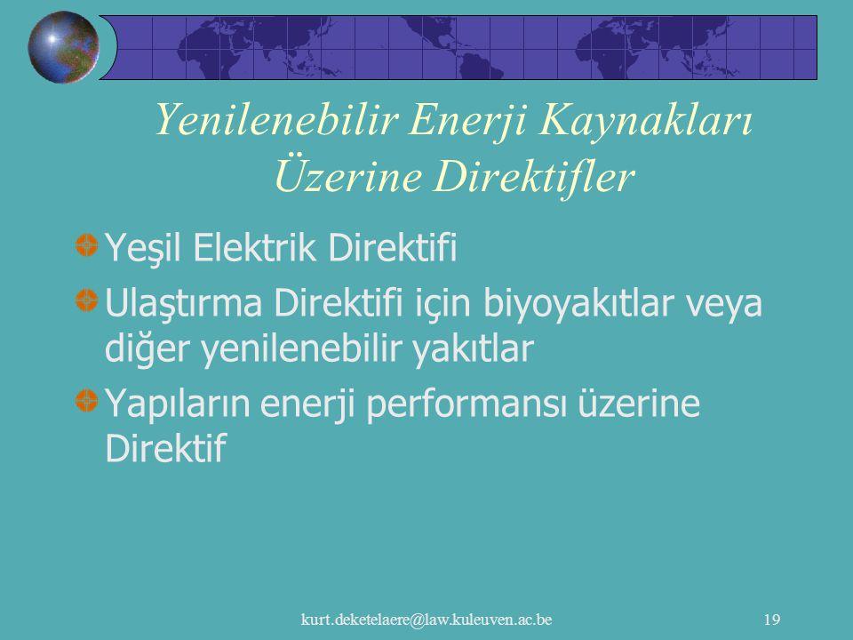 Yenilenebilir Enerji Kaynakları Üzerine Direktifler