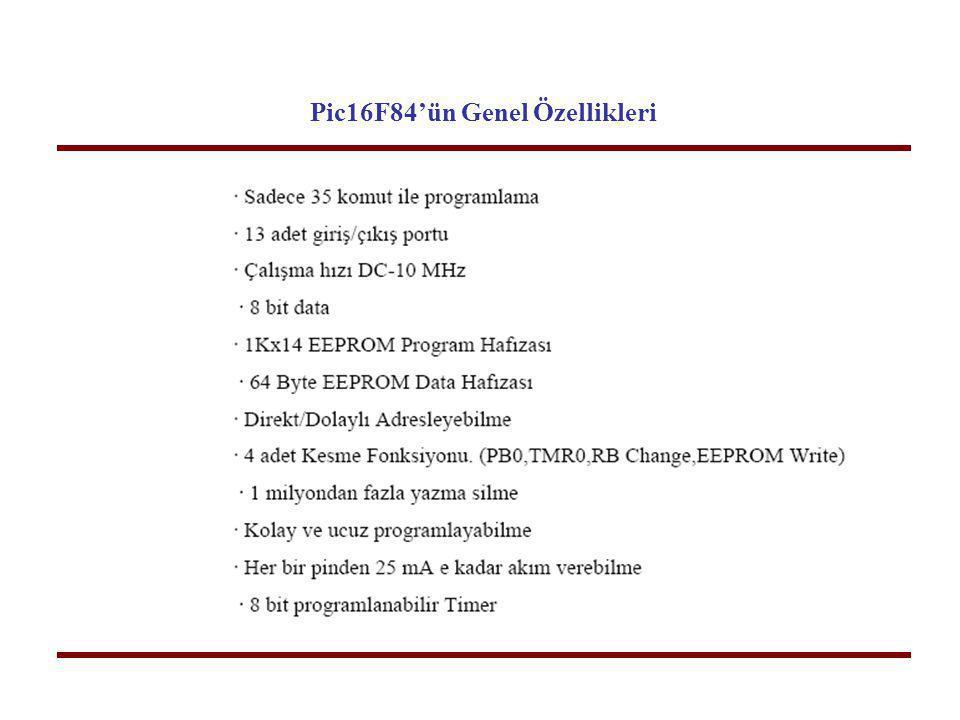 Pic16F84'ün Genel Özellikleri