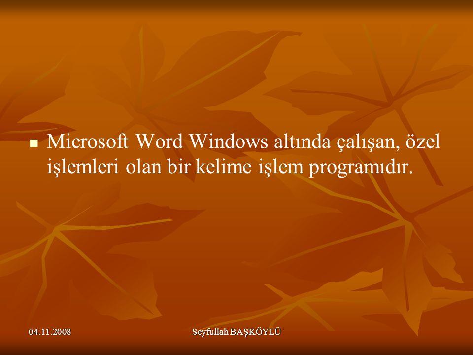 Microsoft Word Windows altında çalışan, özel işlemleri olan bir kelime işlem programıdır.