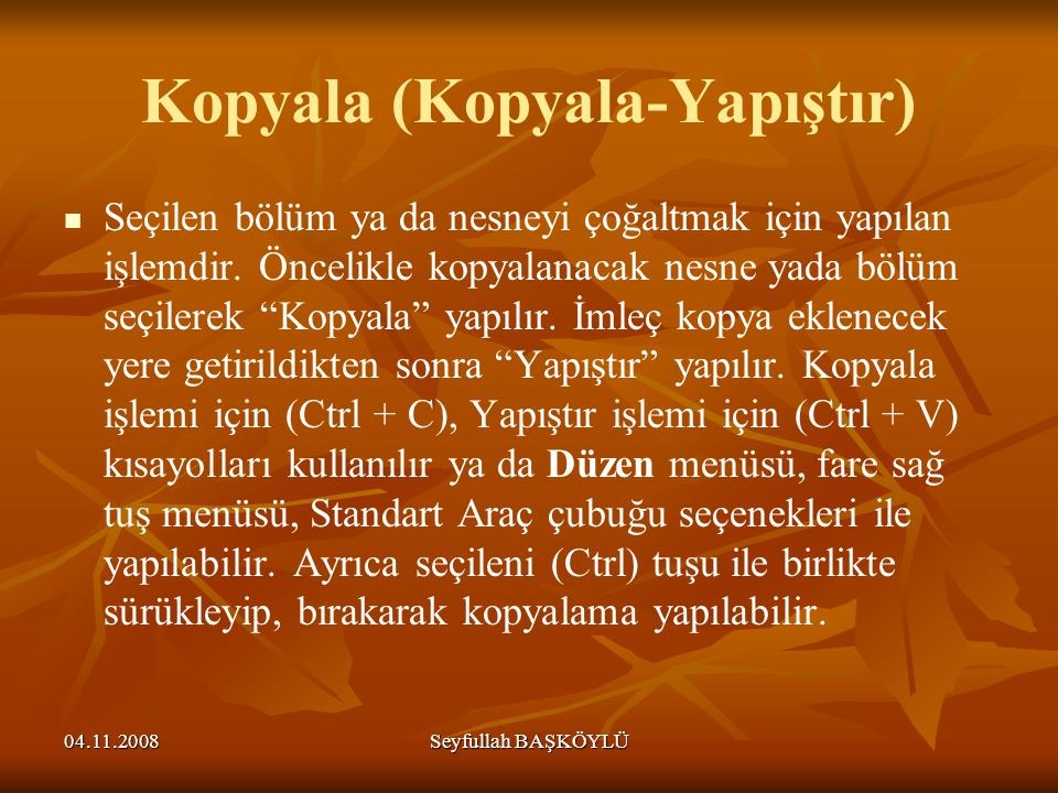 Kopyala (Kopyala-Yapıştır)