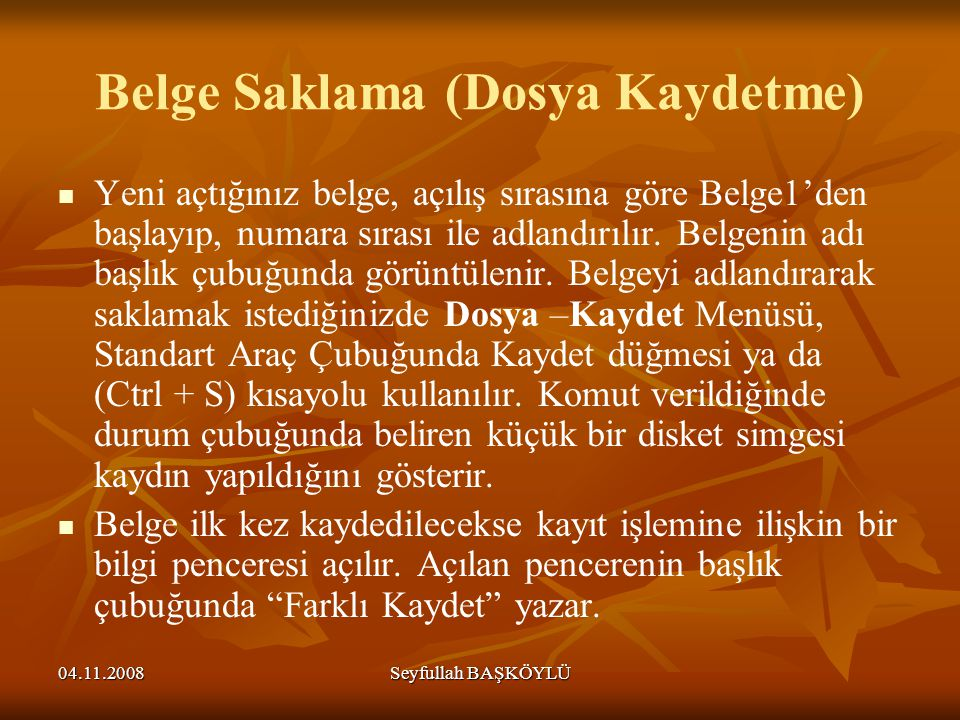 Belge Saklama (Dosya Kaydetme)