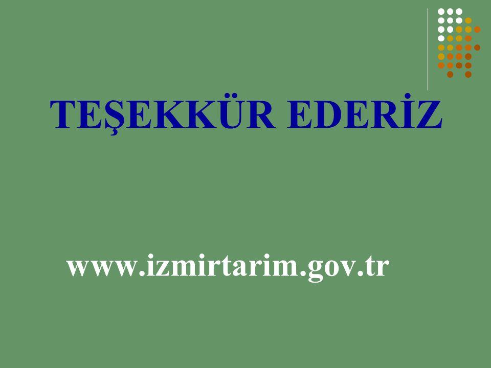 TEŞEKKÜR EDERİZ www.izmirtarim.gov.tr