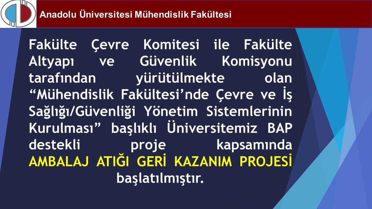 Anadolu Üniversitesi Mühendislik Fakültesi