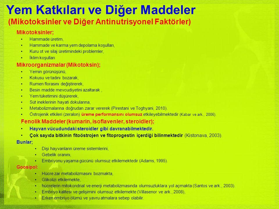 Yem Katkıları ve Diğer Maddeler (Mikotoksinler ve Diğer Antinutrisyonel Faktörler)