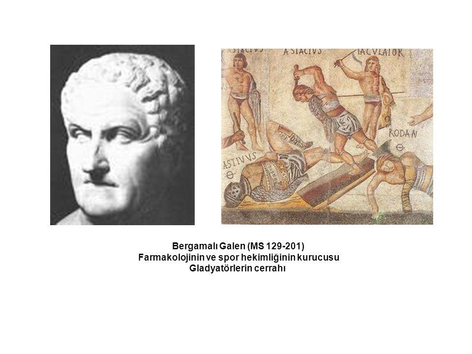 Farmakolojinin ve spor hekimliğinin kurucusu Gladyatörlerin cerrahı