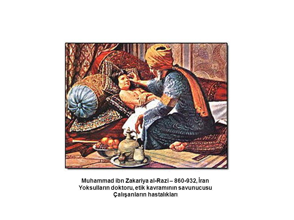 Muhammad ibn Zakariya al-Razi – 860-932, İran