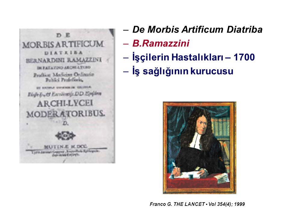 De Morbis Artificum Diatriba B.Ramazzini İşçilerin Hastalıkları – 1700