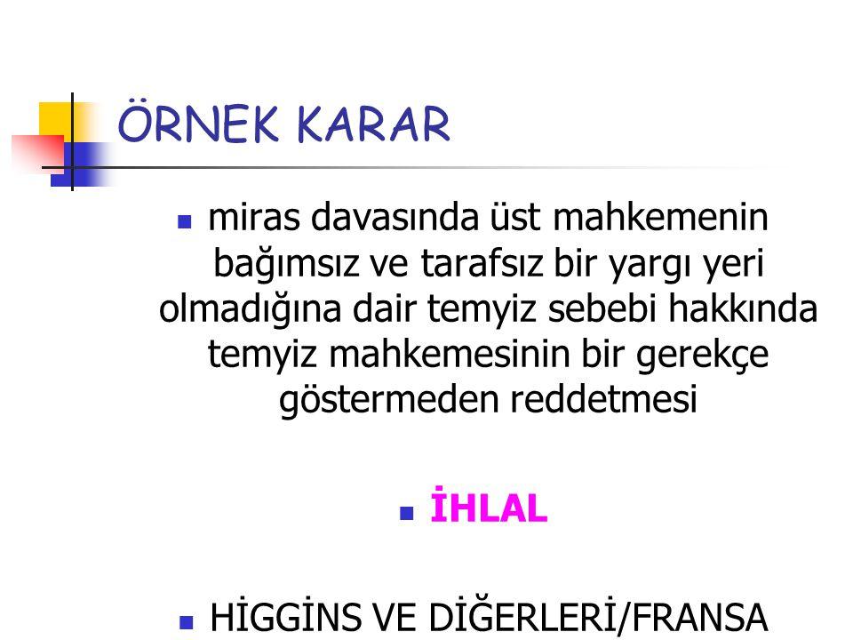 HİGGİNS VE DİĞERLERİ/FRANSA